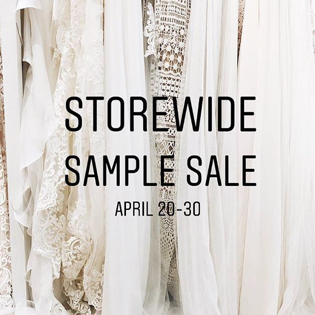 April 20 30 Were Hosting One Of Our Biggest Sample Sales Of The Year From 99 Bridal Gowns To In Wedding Shoppe Wedding Bridesmaid Dresses Bridesmaid Dresses