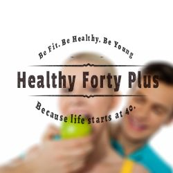 Healthy Forty Plus