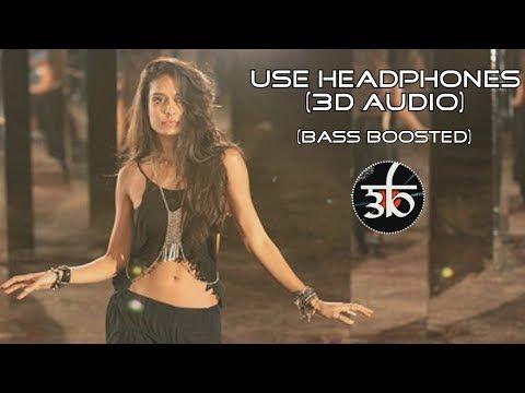 3D Audio   Manali Trance   Bass Boosted   Yo Yo Honey Singh