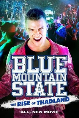 new streaming italia: BLUE MOUNTAIN STATE - THE RISE OF THADLAND (2016) ...