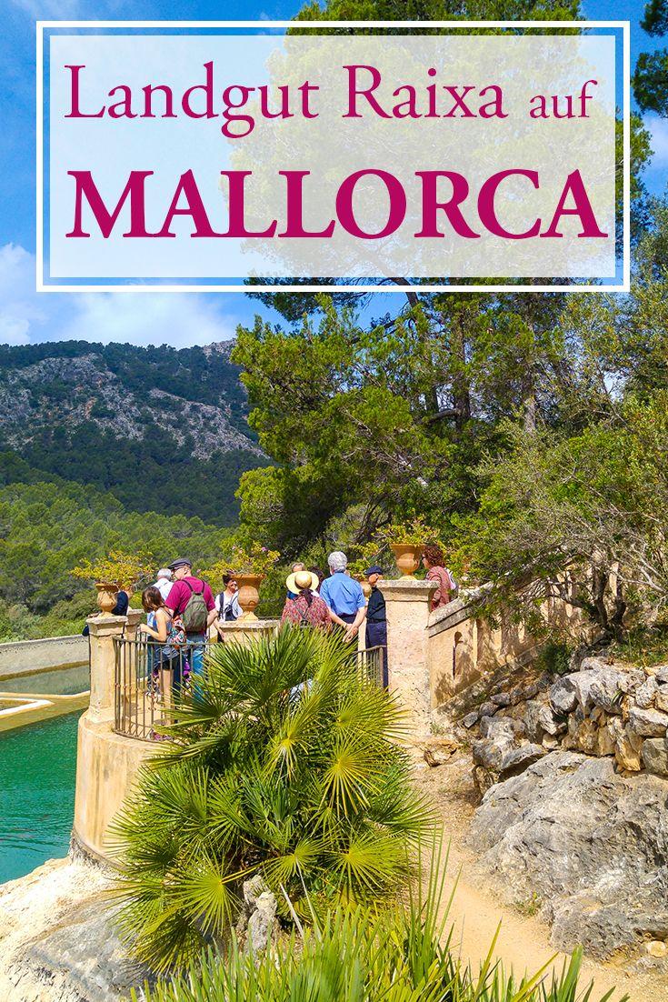 Das Herrenhaus Von Raixa Mallorca Urlaub Mallorca Urlaub Tipps