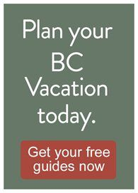 Plan Your BC Vacation - Get Your Free Guides