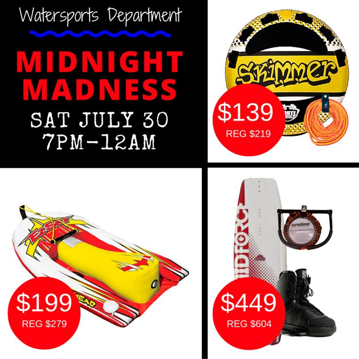 Happening tonight at Bobcaygeon Midnight Madness! 7pm-MIDNIGHT Stop in for awesome savings in our watersports department!