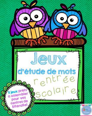 FRENCH Word Study GAMES/ Jeux d'étude de mots RENTRÉE