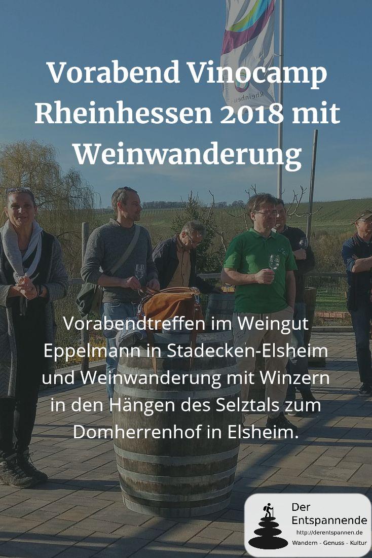 Das Vinocamp Rheinhessen startete mit einem Vorabendtreffen im Weingut Eppelmann in Stadecken-Elsheim und einer Weinwanderung mit Winzern in den Hängen des Selztals zum Domherrenhof in Elsheim.