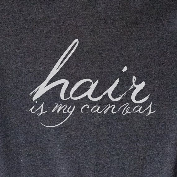 WOMEN'S Tee Hair is My Canvas Hair Stylist Shirt by opalandharv