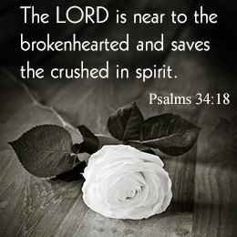When your spirit is broken and your heart is crushed, for whatever reason, it is good to know you are not alone.