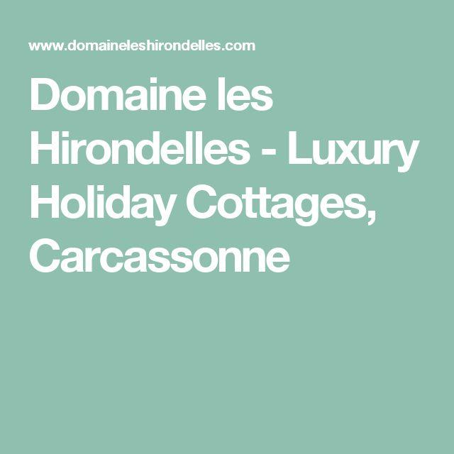 Domaine les Hirondelles - Luxury Holiday Cottages, Carcassonne