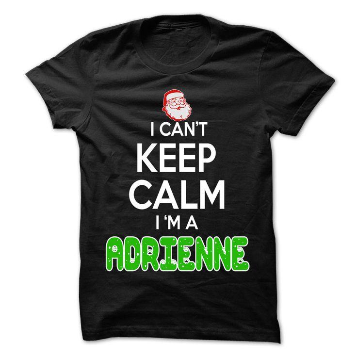 Keep Calm ADRIENNE... Christmas ᗜ Ljഃ Time - 0399 Cool Name Shirt !Christmas, Keep Calm ADRIENNE, cool ADRIENNE shirt, cute ADRIENNE shirt, awesome ADRIENNE shirt, great ADRIENNE shirt, team ADRIENNE shirt, ADRIENNE m
