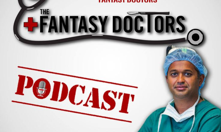 Podcast: The Fantasy Doctors Podcast Ep. 2 = The Fantasy Doctors is a closer look at injuries as they pertain to Fantasy Sports.  We have partnered with some of the most prominent medical doctors in the country.....