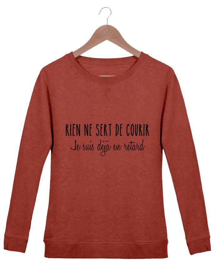 Sweat-shirt Femme Stella Trips Les retardatairesA.M-Tunetoo #t-shirt #fashion #style #shopping #humour #mdr #retard