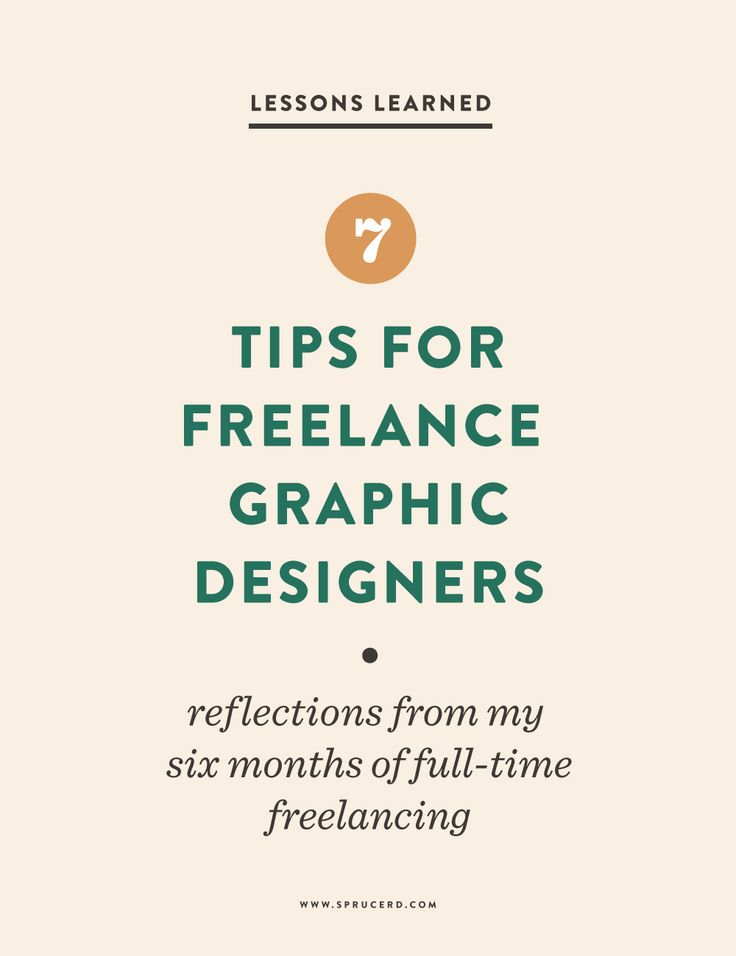 7 Tips for Freelance Graphic Designers | Reflections from my first six months of freelancing