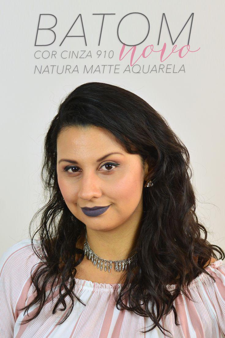 Novos Batons Natura Aquarela Matte - Cor Cinza