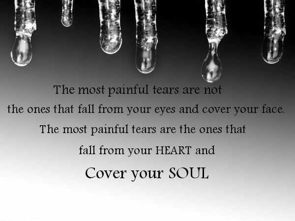 The Tears Of Grief Are All Painful. You Feel Deep Pain In