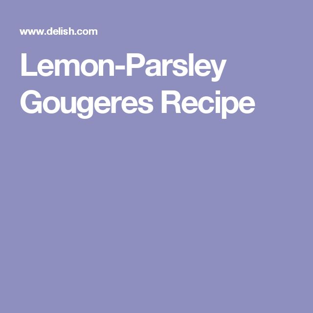 Lemon-Parsley Gougeres Recipe