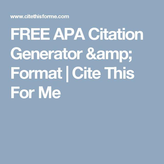 FREE APA Citation Generator & Format | Cite This For Me