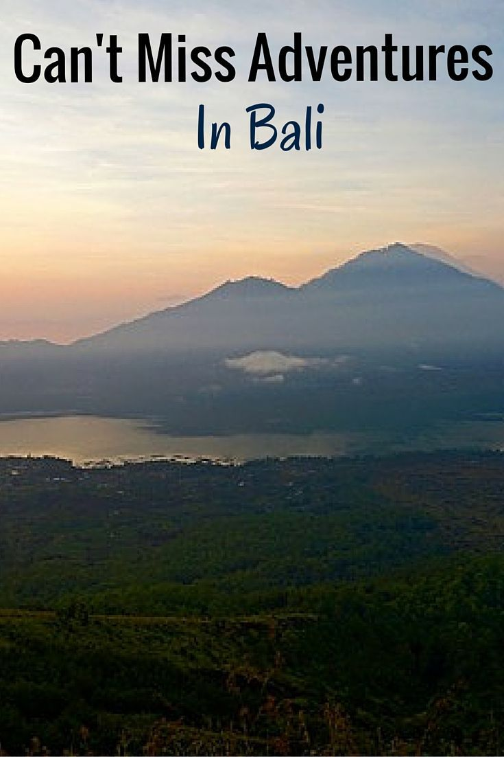 Activities in Bali you can't miss from hiking a volcano to scuba diving.