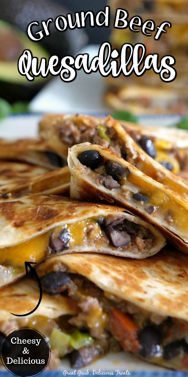 Ground Beef Quesadillas In 2020 Mexican Food Recipes Ground Beef Quesadillas Beef Quesadillas