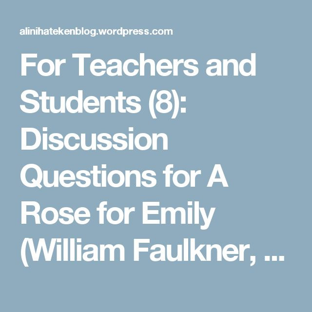 Thesis For a Rose For Emily Free Essays StudyMode GO TO PAGE  Thesis For a  Rose For Emily Free Essays StudyMode GO TO PAGE