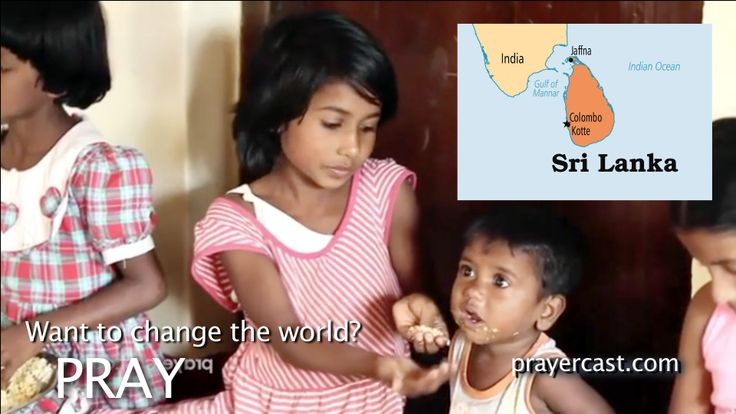 Pray for Sri Lanka with this short video: http://www.prayercast.com/sri-lanka.html • Pray for physical and relational healing after a generation of civil war.   • Pray for the freedom of religious expression without proposed anti-conversion laws.   • Pray for growth and maturity for the indigenous Church. http://www.operationworld.org/sril