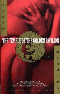 Yukio Mishima - The Temple of The Golden Pavilion