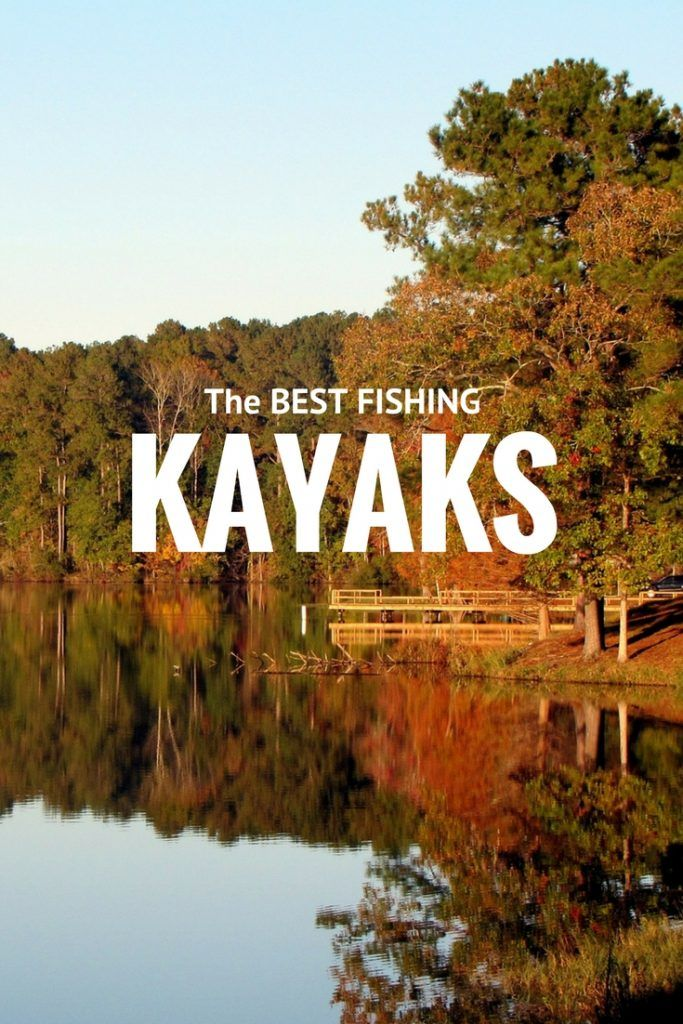 Best Fishing Kayak and List of Top Fishing Kayaks for 2017