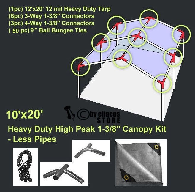 (Use 1-3/8'' pole diameter fence rail pipes from a local hardware store or fencing company) (1 pc) 12'x20' Heavy Duty 12 Mil Canopy Tarp (Silver) -need 12' wide tarp to compensate for 2' lost in pitch of canopy . $103.99 free shipping tent