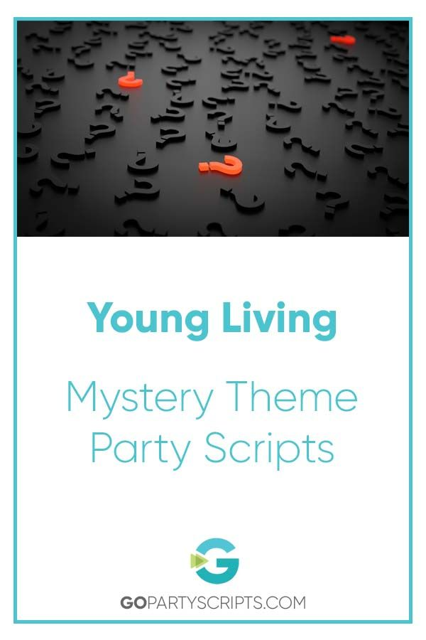 Mystery Theme Party Scripts for Your Online Direct Sales Party | Go