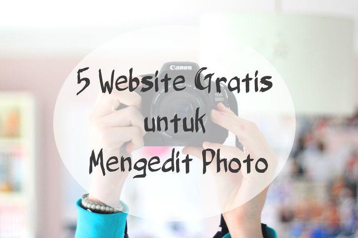 5 Website Gratis Untuk Mengedit Photomu