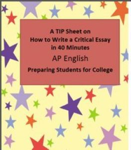 A Tip Sheet on Writing a Critical Essay in 40 Minutes