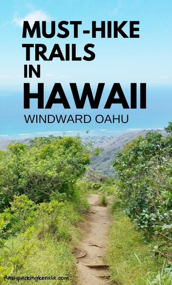 Best hikes on east Oahu, Hawaii Best free things to do