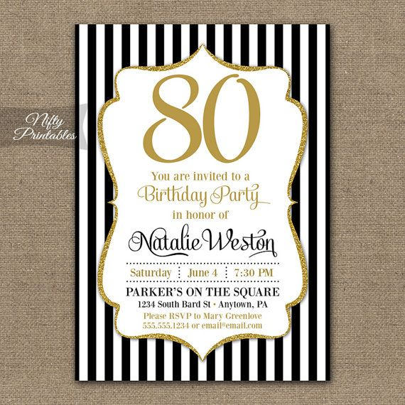 Pretty black and gold glitter 80th birthday invitation (or for any age!). Coordinating party printables can be found here: https://www.etsy.com/shop/NiftyPrintables/search?search_query=BGL    This listing is for one customized invitation in digital form, 5x7. Print them at home or send them to a printer, its all good!    You Choose:  ▪ JPG (for online printers & photo labs) or ▪ PDF w/ 2 per page (home printing & Staples, Kinkos,etc.)    When checking out, please include in the Notes To…