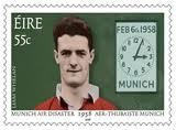This commemorative stamp of Liam Whelan was issued by the Irish Post Office on the fiftieth anniversary of the Munich disaster. The clock face shows the time of the accident when the BEA plane slid off the freezing runway on its third take off attempt.