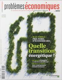 Extraits du sommaire de problèmes économiques N°3097. - Quelle transition énergétique pour la France ? Maîtriser la demande en énergie, réduire la part du nucléaire ?