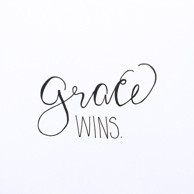 His grace wins, HIS GRACE WINS!!!! No matter how far off you run, no matter how deep you in your own filth you get; there is no place where His grace can't reach you.