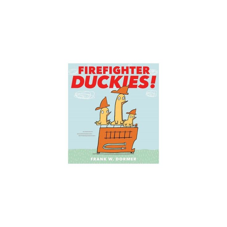 Firefighter Duckies! (School And Library) (Frank W. Dormer)