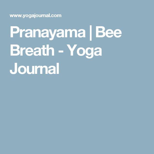 Pranayama   Bee Breath - Yoga Journal
