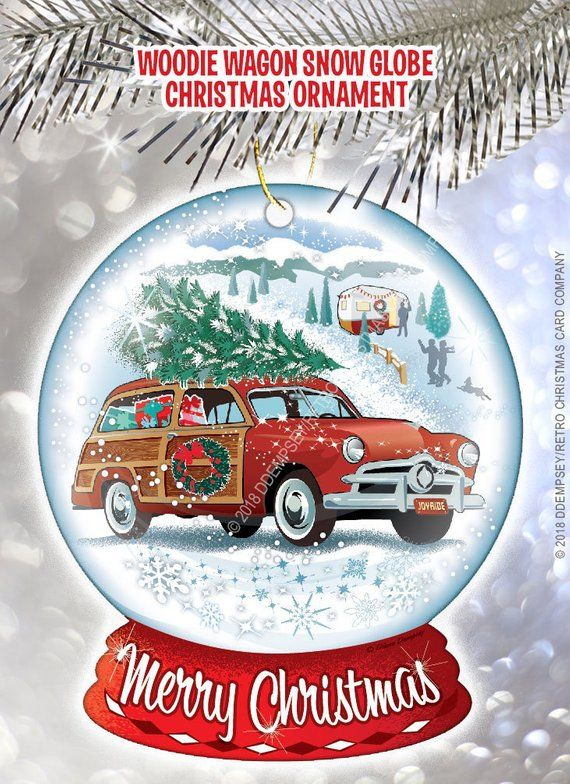 Woodie Wagon Christmas Ornament Feature A Vintage Station Wagon Visiting A Snow Covered Chris Retro Christmas Cards Company Christmas Cards Christmas Ornaments