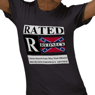 Rated R for Redneck Shirt from http://www.zazzle.com/rebel+flag+tshirts