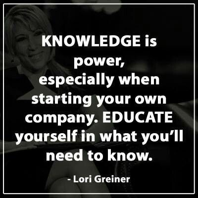 """Knowledge is power, especially when you starting your own company. Educate yourself in what you'll need to know."" - Lori Greiner #LoriGreiner #Knowledge #Business #Education #Quotes #MasterMindSkills"