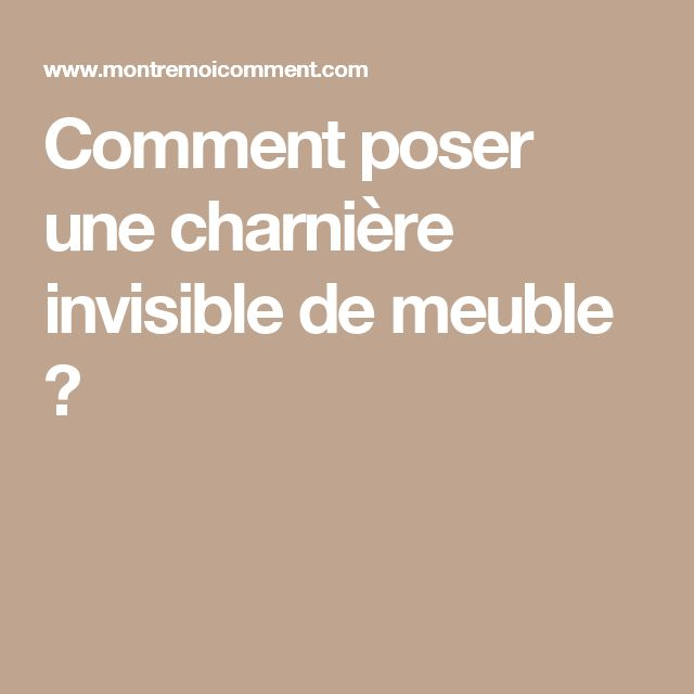 the 25+ best charnière invisible ideas on pinterest | wallonie