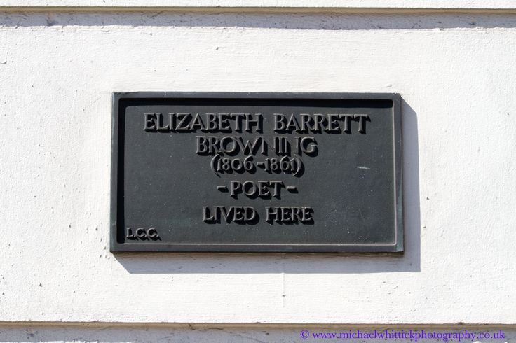BROWNING, Elizabeth Barrett 	(1806-1861) Poet 99 Gloucester Place, Marylebone, NW1 5AG. City of Westminster.