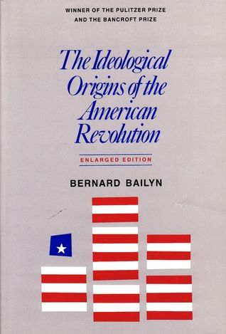 The Ideological Origins of the American Revolution [electronic book] (General History 1968)