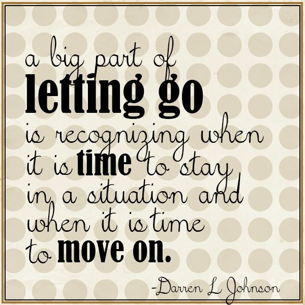 Quotes About Moving On And Letting Go: 1000+ Images About Letting Go.... On Pinterest
