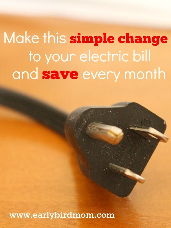 This is a great tip! Head on over to read Early Bird Mom's post on one simple change they made that is saving them around $75 on every electric bill.