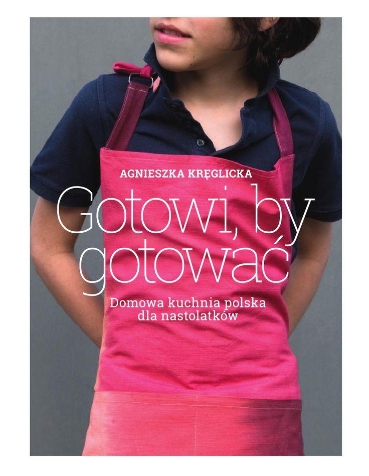 Agnieszka Kręglicka Gotowi, by gotowac