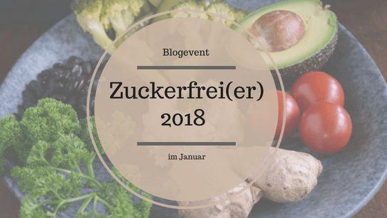 Blogevent zuckerfreier2018 Michèles Bericht über ihren Verzicht auf Zucker nach der Geburt des zweiten Kindes