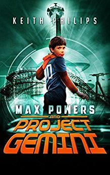 Max Powers and Project Gemini - http://www.justkindlebooks.com/max-powers-project-gemini/