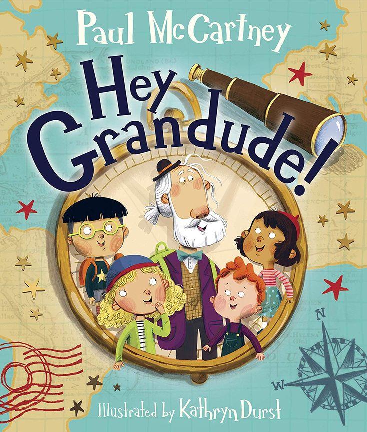 Hey grandude kindle edition by paul mccartney kathryn