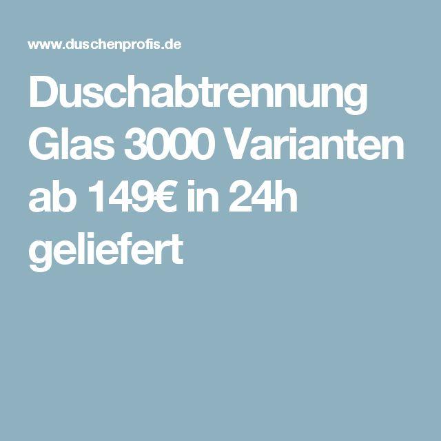 Duschabtrennung Glas 3000 Varianten ab 149€ in 24h geliefert